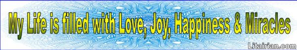 Love, Joy, Happiness & Miracles