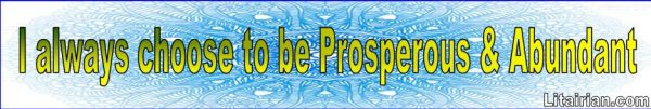 choose to be Prosperous