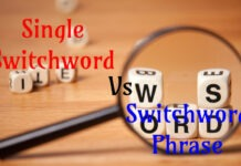 effective Single Switchword Phrase