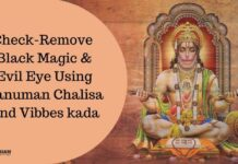 Hanuman Chalisa, presence of Black Magic, Evil Eye, Evil Spirits, Voodoo, Maaran, Videshan, Uchchatan, witchcraft.