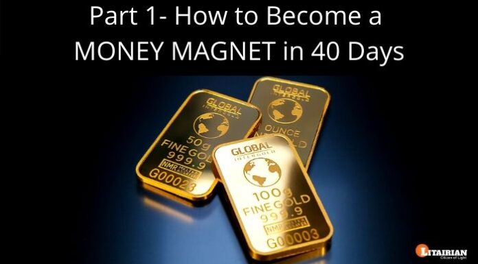 How to Become a MONEY MAGNET in 40 Days Part 1