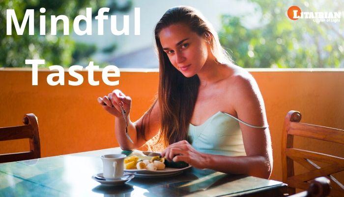 What is Mindful Taste